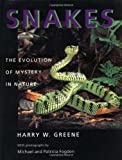 Snakes: The Evolution of Mystery in Nature (A Director's Circle Book of the Associates of the University of California Press) (0520200144) by Harry W. Greene