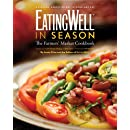 EatingWell in Season: The Farmers' Market Cookbook