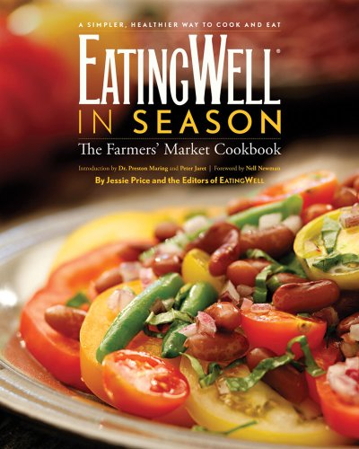 EatingWell in Season The Farmers Market Cookbook088150873X : image
