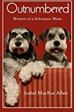 img - for Outnumbered: Memoir of a Schnauzer Mom by Isabel MacRae Allen (2015-06-03) book / textbook / text book