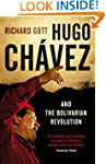 Hugo Chavez and the Bolivarian Revolu...