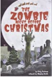 img - for The Zombie Night Before Christmas book / textbook / text book