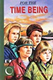 img - for For the Time Being (Moonstone Stories for Children) by McManus Kay (1993-10-01) Paperback book / textbook / text book