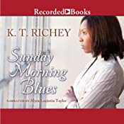 Sunday Morning Blues | [K. T. Richey]