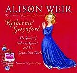 Katherine Swynford (Unabridged Audiobook) Alison Weir