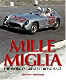 Magic of the Mille Miglia: A celebration of the world's greatest road race