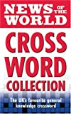 News of the World News of the World Crossword Collection: The much-loved general knowledge crossword from the News of the World