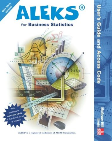 ALEKS for Business Statistics User's Guide and Access...