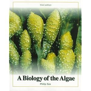 A Biology of The Algae