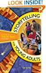 Storytelling for Young Adults: A Guid...