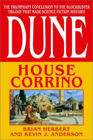 House Corrino (Dune: House Trilogy, Book 3), Brian Herbert, Kevin J. Anderson