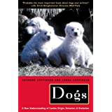 Dogs: A New Understanding of Canine Origin, Behavior and Evolutionby Raymond Coppinger