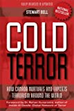 Cold Terror: How Canada Nurtures and Exports Terrorism Around the World