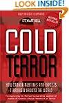 Cold Terror: How Canada Nurtures and...