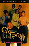 The Glamma Kids (Drummond Hill Crew Series)