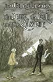 The Drum, the Doll, and the Zombie (0803714629) by Bellairs, John