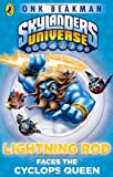 Onk Beakman Skylanders Mask of Power: Lightning Rod Faces the Cyclops Queen: Book 3
