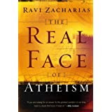 Real Face of Atheism, Theby Ravi K. Zacharias
