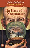 The Hand of the Necromancer (Johnny Dixon) (0140386955) by Strickland, Brad