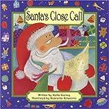 Santa's Close Call