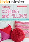 Making Cushions and Pillows: 60 Cushi...