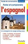 Parler et comprendre l'espagnol