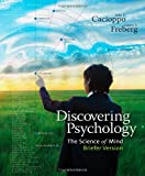 img - for Discovering Psychology: The Science of Mind, Briefer Version (New 1st Editions in Psychology) book / textbook / text book