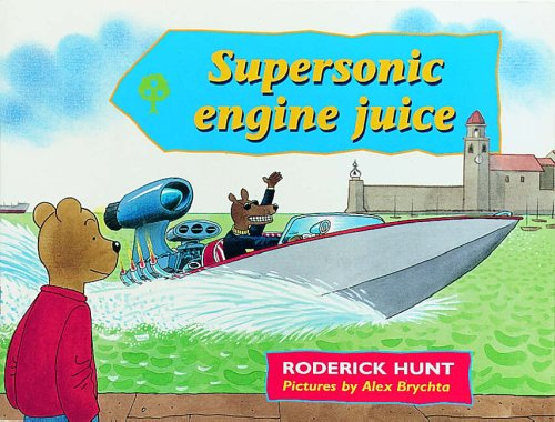 Oxford Reading Tree Rhyme and Analogy: Story Rhymes Pack A Super-sonic Engine Juice