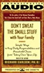 Don't Sweat the Small Stuff with Your...