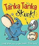 Steve Webb Tanka Tanka Skunk