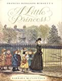 Frances Hodgson Burnett's a Little Princess (0060290102) by Burnett, Frances Hodgson