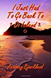 img - for I Just Had To Go Back To Di Island (Di Island Song Series ) book / textbook / text book