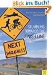 Stumbling Towards The Finish Line: Th...