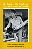 img - for My Land is the Southwest: Peter Hurd Letters and Journals book / textbook / text book