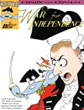 War for Independence (Chester the Crab's Comics with Content Series)