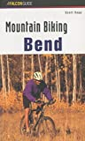 img - for By Scott Rapp Mountain Biking Bend Oregon (Regional Mountain Biking Series) (1st First Edition) [Paperback] book / textbook / text book