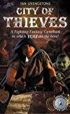City of Thieves (Fighting Fantasy Gamebook 5)