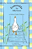 img - for Esmerelda The Silly Goose book / textbook / text book