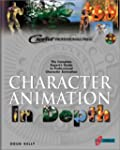 CHARACTER ANIMATION IN DEPTH. THE COM...