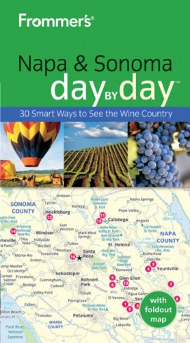 Frommer's Napa and Sonoma Day by Day (Frommer's Day by Day - Pocket)