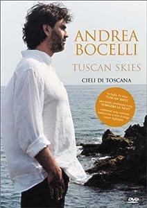 Andrea Bocelli - Tuscan Skies (Cieli di Toscana)