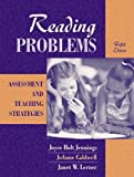 by Jennings, Joyce H., Caldwell, JoAnne Schudt, Lerner, Janet W Reading Problems: Assessment and Teaching Strategies (2005) Hardcover