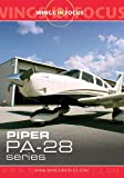 echange, troc Wings in Focus 1: Piper PA-28 Series [Import anglais]