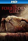The Forbidden Girl [HD]
