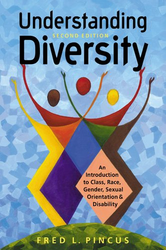Understanding Diversity: An Introduction to Class, Race,...