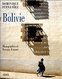 echange, troc Dominique Fernandez, Ferrante Ferranti - Bolivie