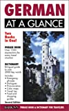 German at a Glance (At a Glance Foreign Language Phrasebooks) (German Edition) (0764112554) by Strutz, Henry