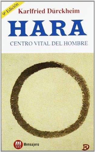 Hara. Centro Vital Del Hombre