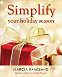 Simplify Your Holiday Season