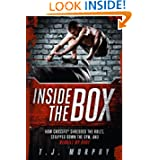 Inside the Box: How CrossFit® Shredded the Rules, Stripped Down the Gym, and Rebuilt My Body